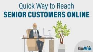 Reach-Senior-Customers