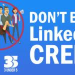 don't be a linkedin creep