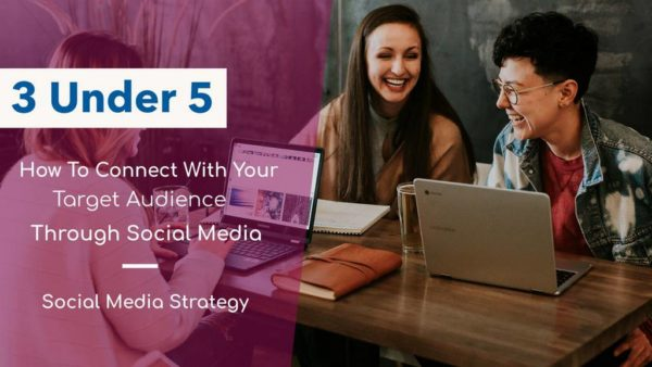 How To Connect With Your Target Audience Through Social Media