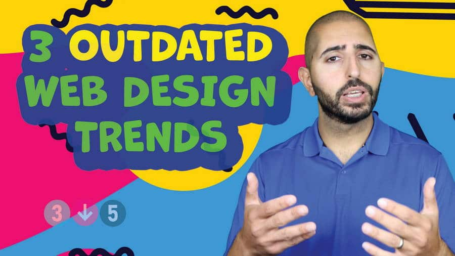3 Outdated Web Design Trends