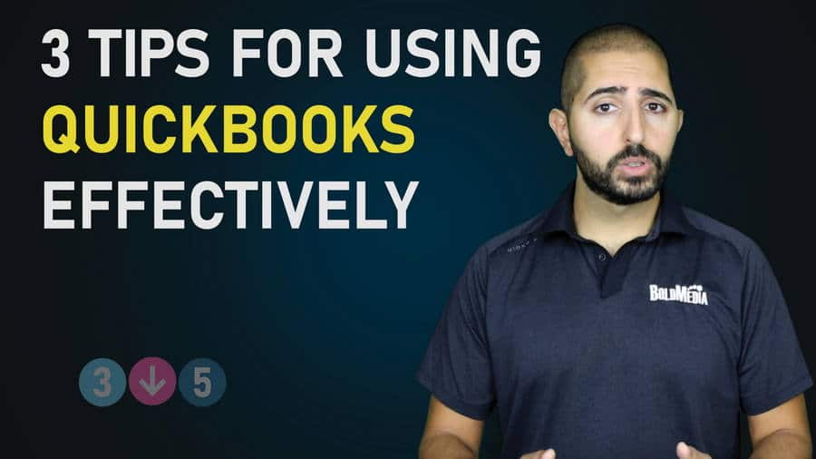 3 Tips for Using QuickBooks Effectively